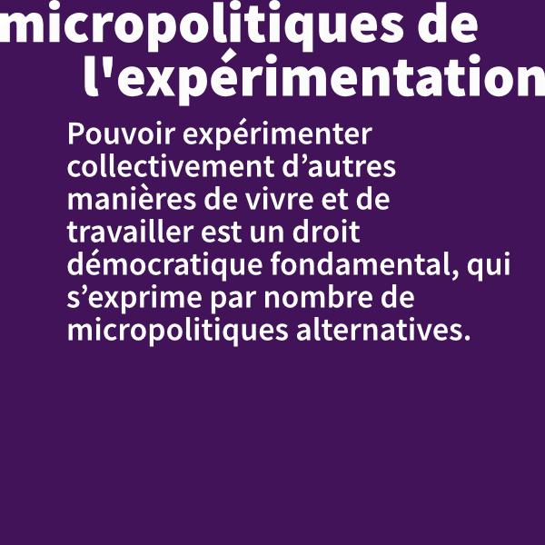 Micropolitiques de l'expérimentation