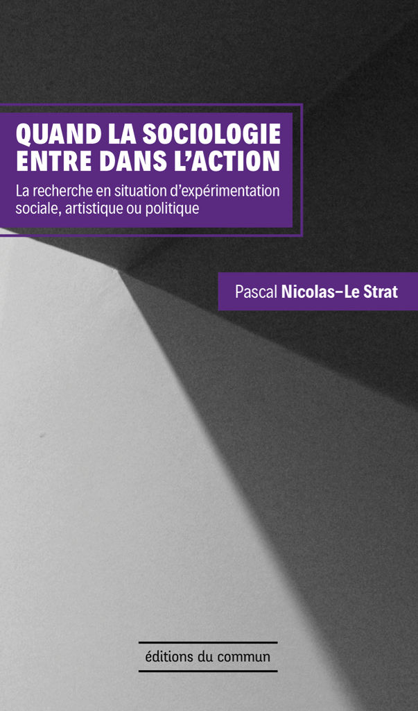 Quand la sociologie entre dans l'action